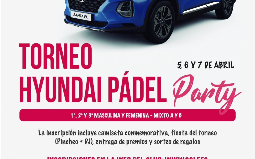 Llega el Torneo Hyundai Padel Party